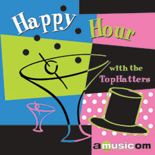 AMU116 Happy Hour with The TopHatters